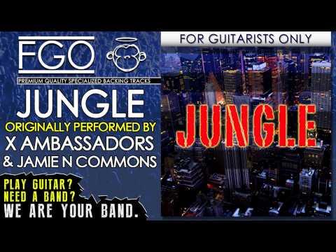 Jungle - No Guitars - Originally Performed by X Ambassadors & Jamie N Commons (FGO Cover Version)