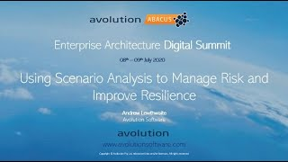 Using Scenario Analysis to Manage Risk and Improve Resilience [Avolution Software]