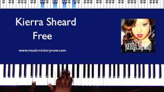 """Free"" by Kierra Sheard Piano Tutorial"
