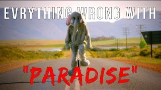 """Everything Wrong With Coldplay - """"Paradise"""""""