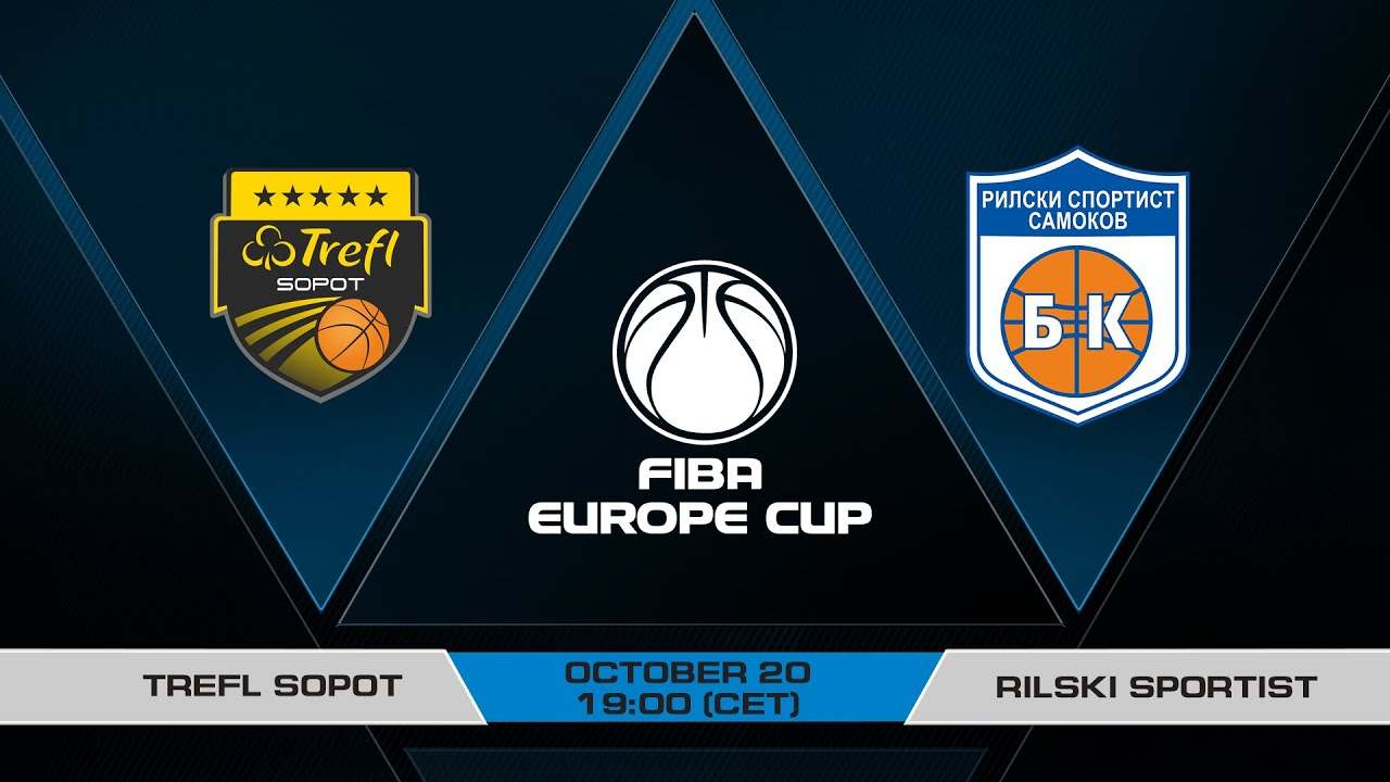 LIVE - Trefl Sopot v Rilski sportist | FIBA Europe Cup 2021-22