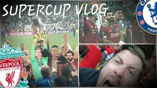 THE SUPER CUP! LIVERPOOL WIN 5-4 V CHELSEA ON PENS | MATCH VLOG