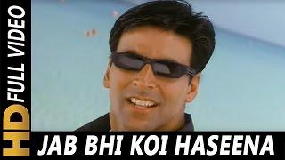 Movie: hera pheri (2000) starcast: sunil shetty, akshay kumar, tabu, paresh rawal song: jab bhi koi haseena singer(s): k. lyricist: sameer music dire...