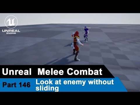 Unreal Melee Combat - Look at enemy without sliding - UE4 Tutorials #146