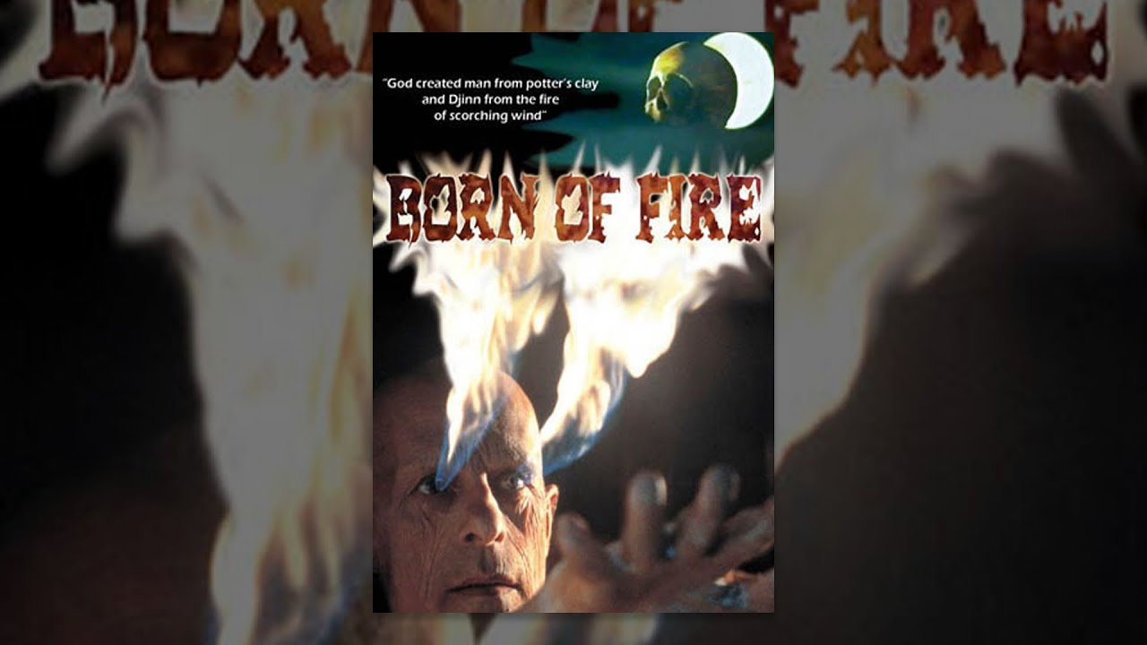 Download Born of Fire - Full Movie