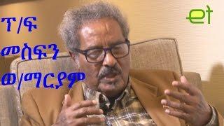 Ethiopia: EthioTube Presents Professor Mesfin Woldemariam - November 2015