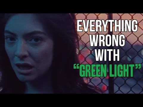 Everything Wrg With Lorde  Green Light