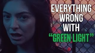 "Everything Wrong With Lorde - ""Green Light"""