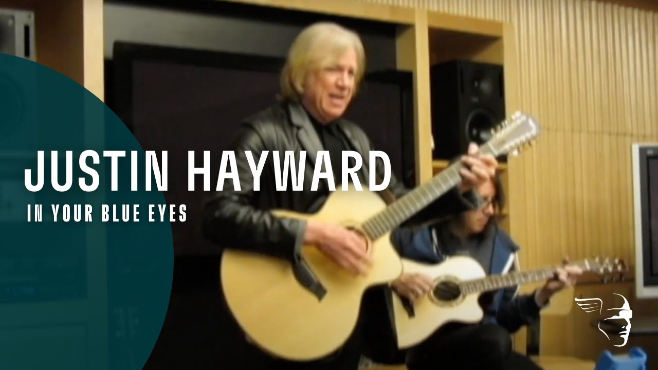 Justin Hayward of The Moody Blues - In Your Blue Eyes ~ Acoustic (Spirits of the Western Sky)