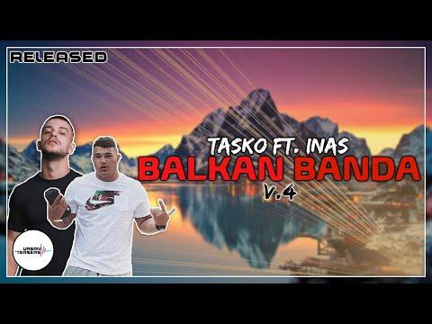 TASKO feat. INAS – BALKAN BANDA v4 (Released)