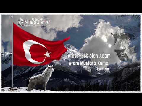 Fuat inan - Atası Türk olan Adam, Atam Mustafa Kemal