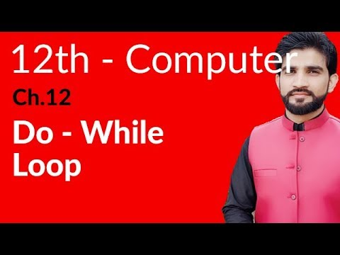 ICS Computer Part 2, Ch 12 - Do While Loop - Inter Part 2 Computer - 동영상