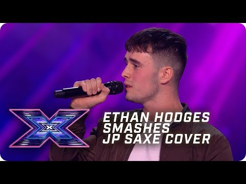 Ethan Hodges SMASHES JP Saxe Cover | X Factor: The Band | Arena Auditions
