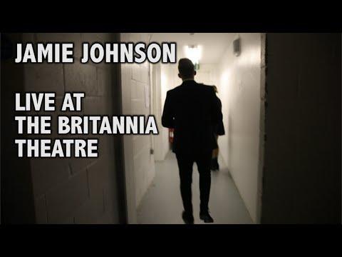 JAMIE JOHNSON - BRITANNIA THEATRE GIG HIGHLIGHTS