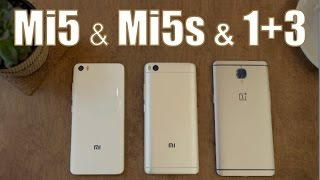 Xiaomi Mi5s & Mi5 & OnePlus 3, СРАВНЕНИЕ и отзыв пользователя