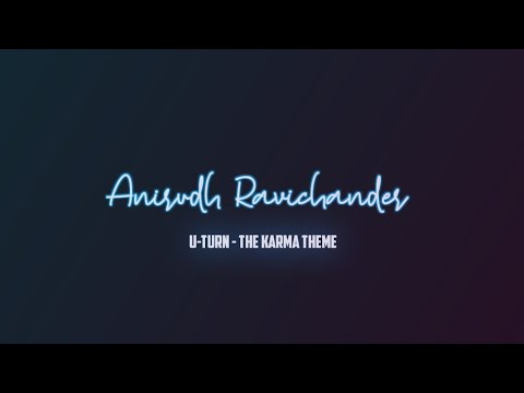 U Turn - The Karma Theme Telugu New Song Lyrics |samantha|anirudh|lyrics Song|