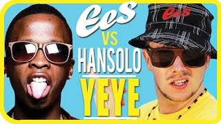 "EES vs. Hansolo - ""YEYE"" (official music video)"