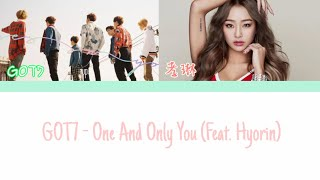 【歌詞中字】GOT7 - One And Only You Feat.孝琳
