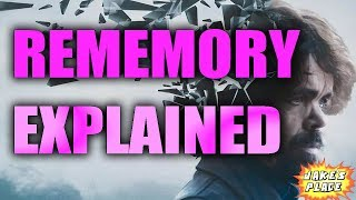 REMEMORY Explained