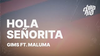 Gambar cover GIMS - Hola Señorita ft. Maluma (Lyrics) 🎵