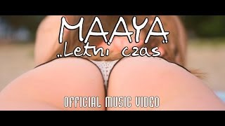 MAAYA - Letni czas (Official Video) Thumbnail