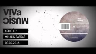 VIVALTD042 /// Mihalis Safras - Acido EP