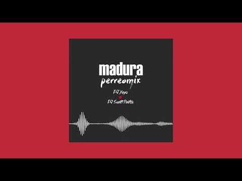 MADURA PERREOMIX | DJ Yayo ✘ DJ Santi Pintos ⚡