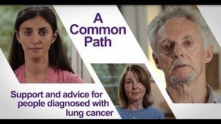 A Common Path: Lung Cancer
