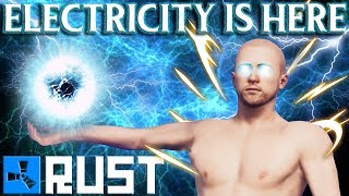 RUST: THEY ADDED ELECTRICITY! - Episode 120