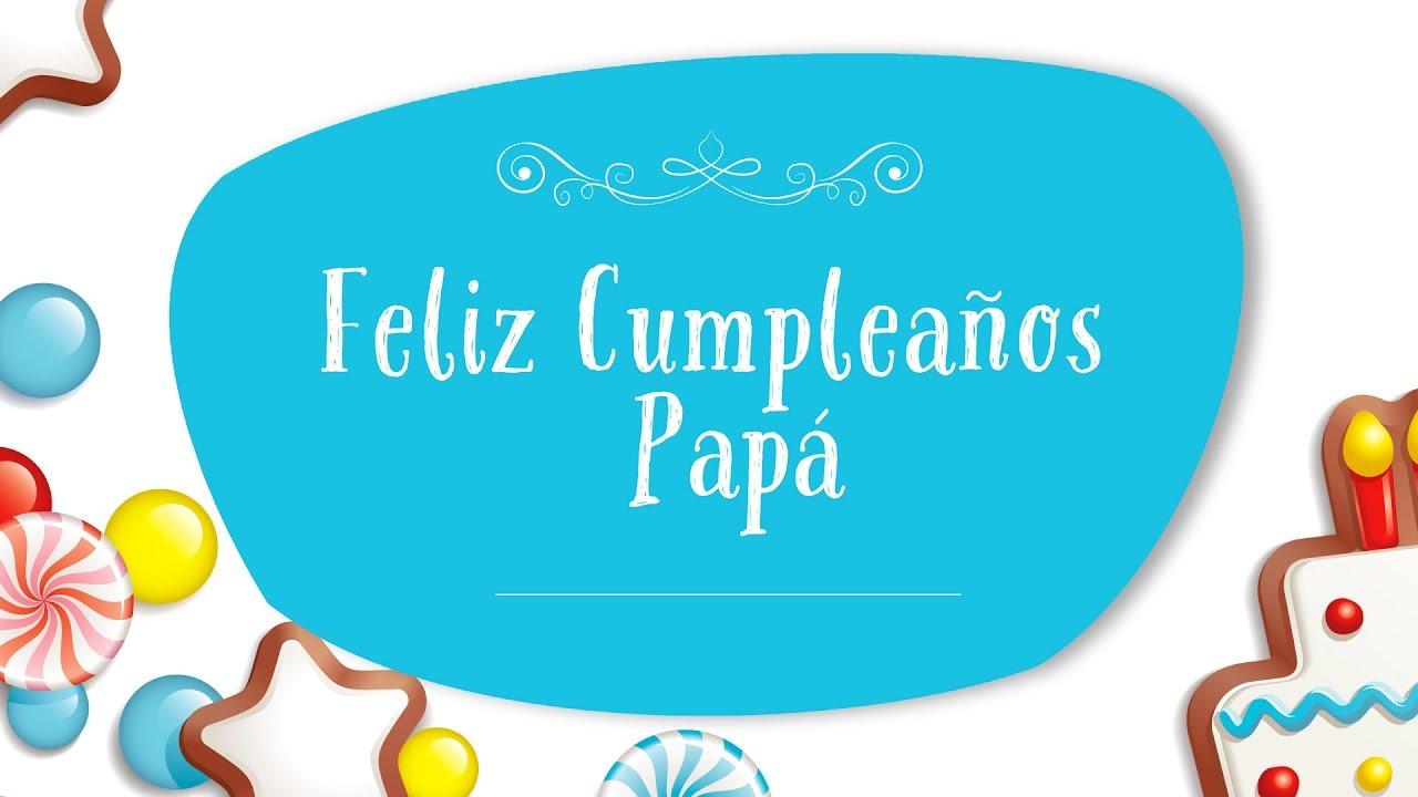 Feliz Cumpleaños Papá Tarjetas Animadas YouTube