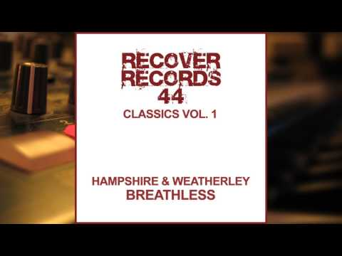 Hampshire and Weatherley - Breathless (Interflow 1999 Remix)