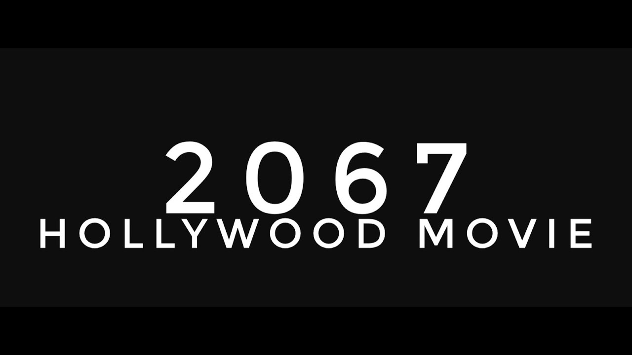 Download 2067 Hollywood Time Travel Movie