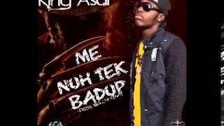King Asar - Wi Nuh Tek Bad Up (Freddy Krueger Riddim) June 2013  Follow @YoungNotnice