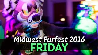 Midwest Furfest 2016 – Friday