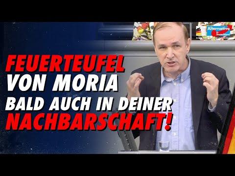 Feuerteufel von Moria bald auch in deiner Nachbarschaft! - Gottfried Curio - AfD-Fraktion