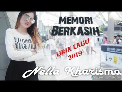 Memori Berkasih + Lirik Nella Kharisma Terbaru 2019 (HQ)