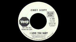 Cindy Scott - I Love You Baby