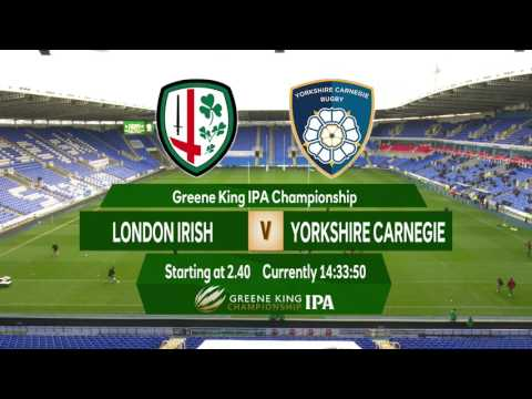 Greene King IPA Championship - London Irish v Yorkshire Carnegie - Nov 5th 2016 LIVE