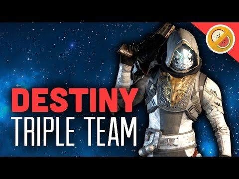 Destiny Triple Team - The Dream Team (Funny Moments)