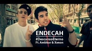 Endecah Ft. Ambkor & Xenon - Descanso eterno - Official Video