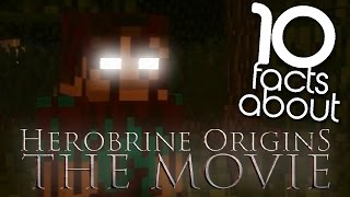 10 Facts About | Herobrine Origins: The Movie