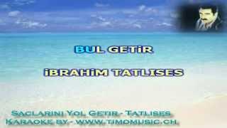 TURKISH KARAOKE BUL GETIR SACLARINI YOL GETIR