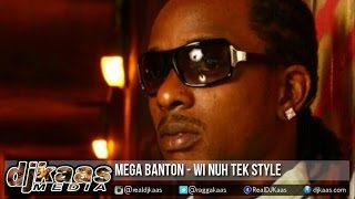 Mega Banton - Wi Nuh Tek Style ▶Cardinal Point Riddim ▶LMR Pro Prod ▶Dancehall 2015