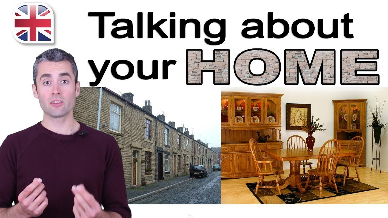 talking about your home how to describe your home in english