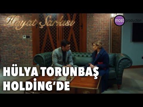 Hayat Şarkısı - Hülya Torunbaş Holding'de