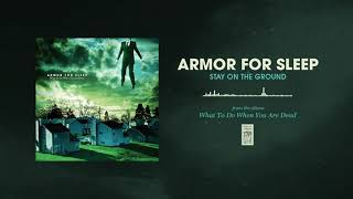 Armor For Sleep Stay On The Ground YouTube Videos