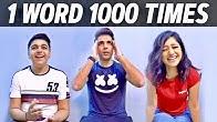 SAYING ONE WORD for 1000 TIMES | Rimorav Vlogs