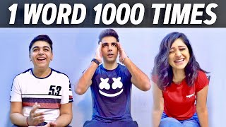 SAYING ONE WORD for 1000 TIMES | Rimorav Vlogs