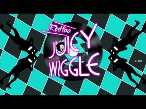 Juicy Wiggle - Redfoo - FastModeMusic