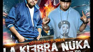 La Kiebra Nuka Remix Mr Pelon 503 Ft Julio Voltio